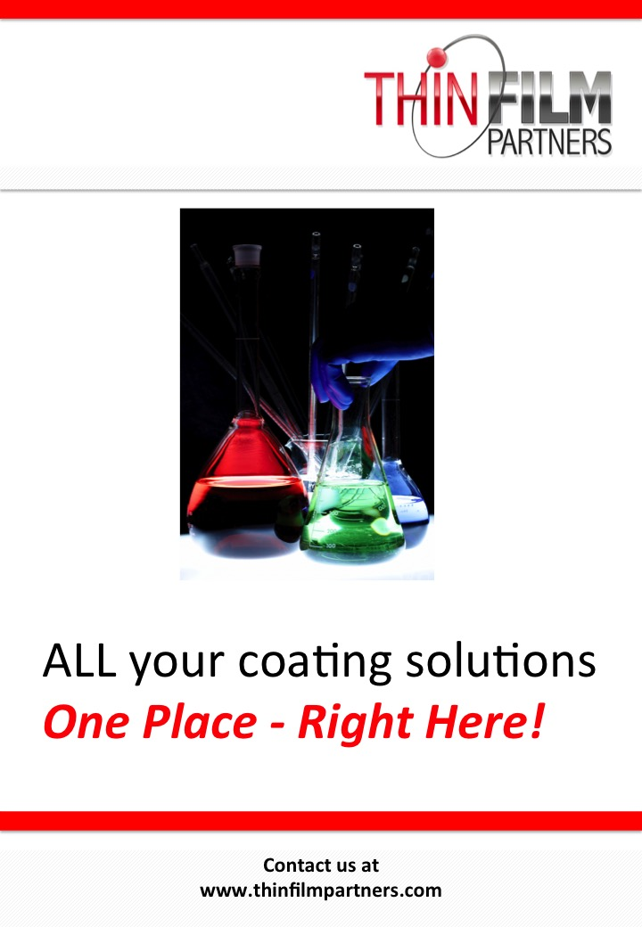 Thin Film Partners All your coating solutions right here